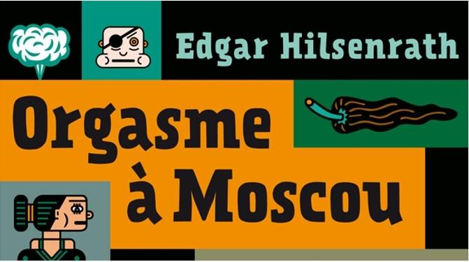 CAROLINE GAUJARD-LARSON read EDGAR HILSENRATH ░ ORGASME A MOSCOU